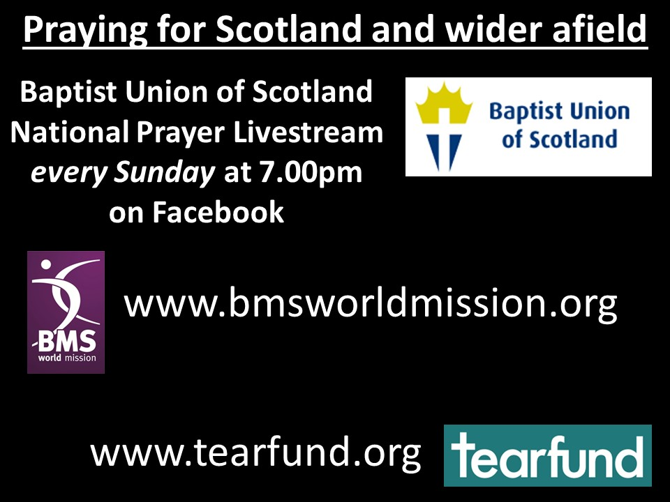 Praying for Scotland and wider afield